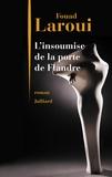 Fouad Laroui - L'insoumise de la Porte de Flandre.