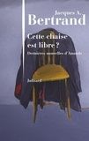 Jacques André Bertrand - Cette chaise est libre ? - Dernières nouvelles d'Anatole.