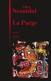 Arthur Nesnidal - La purge.