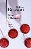 Philippe Besson - Dîner à Montréal.