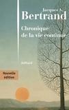 Jacques André Bertrand - Chronique de la vie continue.