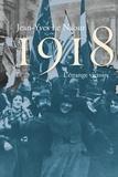 1918 : l'étrange victoire / Jean-Yves Le Naour | Le Naour, Jean-Yves (1972-....)