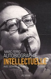 Autobiographie intellectuelle / Marc Ferro | Ferro, Marc (1924-....)