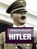 François Kersaudy - Hitler.