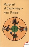 Henri Pirenne - Mahomet et Charlemagne.