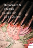 Arnaud Blin et Gérard Chaliand - Dictionnaire de stratégie.