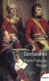 Pierre-François Pinaud - Cambacérès.