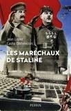 Jean Lopez - Les maréchaux de Staline.