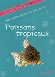 Solar - Bien choisir et prendre soin de vos Poissons tropicaux.