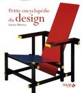 Petite encyclopédie du design / Enrico Morteo | Morteo, Enrico. Auteur