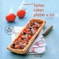 David Batty et Marion Beilin - Tartes, cakes, pizza & co.