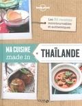 Sirikit THAÏ et Martine Lizambard - CUISINES LP SLR  : Ma cuisine made in Thaïlande - Lonely Planet Solar.