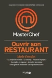 Damien Duquesne et Christophe Dovergne - Monter son restaurant.