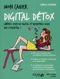 Isabelle Fontaine - Mon cahier digital détox.