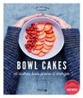 Constance Lorenzi - Bowl cakes et autres bols plein d'énergie.