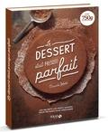 Pascale Weeks - Le dessert était presque parfait.
