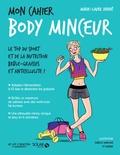 Marie-Laure André - Mon cahier Body minceur.