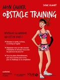 Sophie Vilmont - Mon cahier obstacle training.