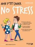 Christine Klein - Mon p'tit cahier no stress.