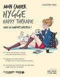 Valentine Cinier - Mon cahier hygge happy thérapie.