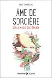 Odile Chabrillac - Âme de sorcière.
