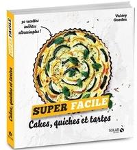 Valéry Guédes - Cakes, quiches et tartes.