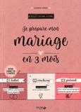 Eléonore Bridge - Je prépare mon mariage en 3 mois.