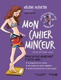 Hélène Defretin - Mon cahier minceur - Saison automne-hiver.