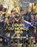 Gérard Ejnès - Coupe du monde 2018 - Le livre d'or.