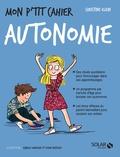 Christine Klein - Mon p'tit cahier autonomie.