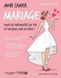 Louisa Khalfa-Elfki - Mon cahier mariage.