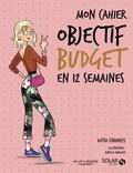 Katia Finances - Mon cahier objectif budget en 12 semaines.