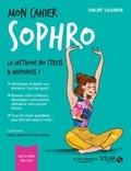 Pauline Valdairon - Mon cahier sophro - Avec 12 cartes feel good.