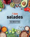 Dorian Nieto et Virginie Robichon - I love salades - 150 recettes.