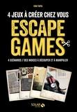 Solar - Escape Game - 4 scénarios à jouer chez soi.