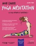 Agathe Thine - Mon cahier yoga-méditation - Avec 12 cartes Feel good.