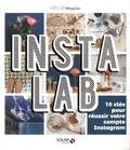 Anne-Sophie Michat et Carine Keyvan - Instalab - 10 clés pour réussir son compte Instagram.