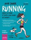 Florence Heimburger - Mon cahier Running - Avec 12 cartes Power Motivation.