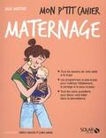 Julie Martory - Mon p'tit cahier maternage.