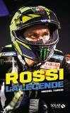 Michel Turco - Rossi - La légende.