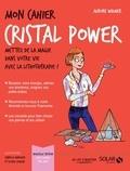 Aurore Widmer - Mon cahier Cristal power.
