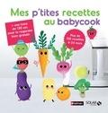 Bérengère Abraham - Mes p'tites recettes babycook.