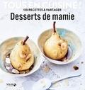 Solar - Desserts de mamie - 120 recettes à partager.