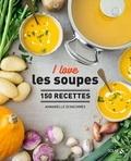 Annabelle Schachmes - I love les soupes ! - 150 recettes.
