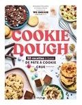 Anastasia Chauviere et Emma Pinon - Cookie dough - 50 recettes de la pâte à cookie crue.