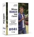 Laurent Mariotte - Mieux manger toute l'année - Mes 365 recettes, mes conseils, mes astuces zéro gaspi.