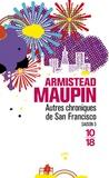 Armistead Maupin - Chroniques de San Francisco Tome 3 : Autres chroniques de San Francisco.