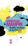 Armistead Maupin - Chroniques de San Francisco Tome 2 : Nouvelles chroniques de San Francisco.