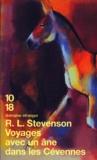 Robert Louis Stevenson - Voyage avec un âne dans les Cévennes.