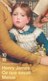 Henry James - Ce que savait Maisie.